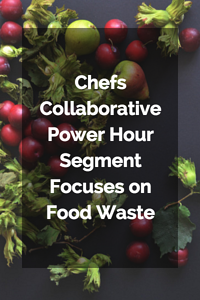 Chefs_Collaborative_Power_Hour_Segment.png