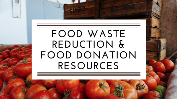 Food Waste Reduction & Food Donation Resources.png