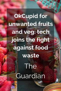 OkCupid-for-unwanted-fruits-and-veg.png