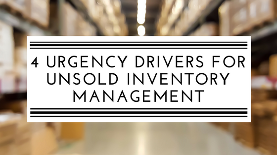 4 reasons why now is the time to prioritize unsold inventory management (2).png